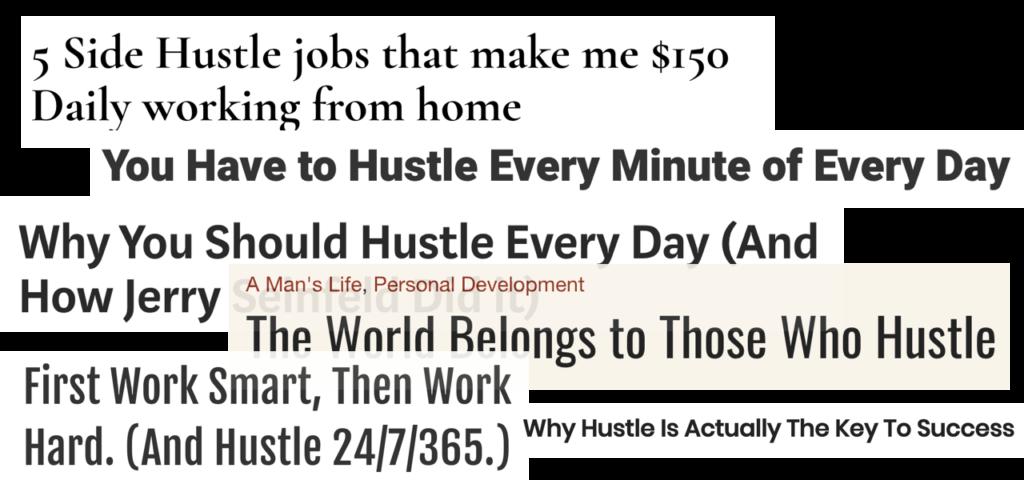 hustle, work hard, title article
