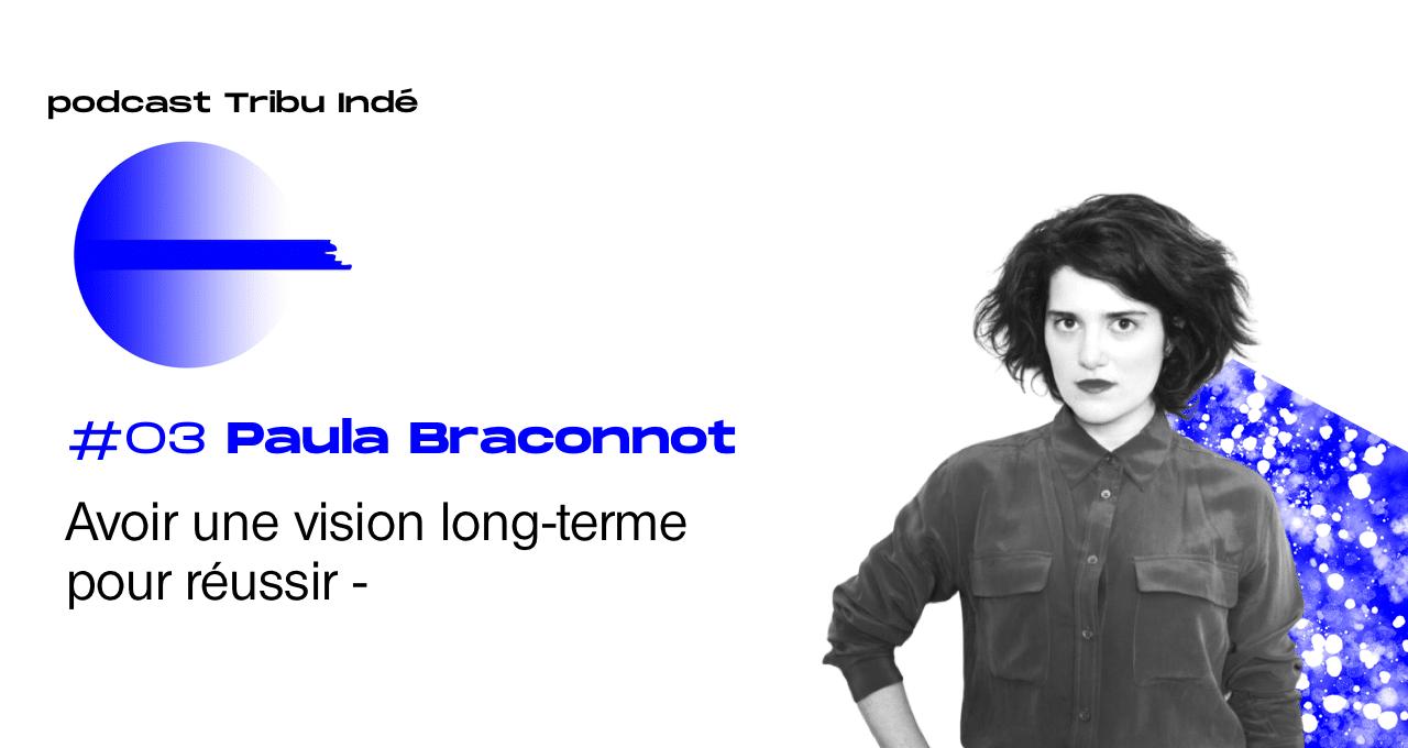 Podcast freelance, Tribu Indé, Freelance, Paula Braconnot