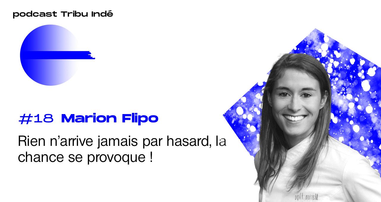 Podcast freelance, Marion Flipo, Consultante culinaire, podcast Tribu Indé