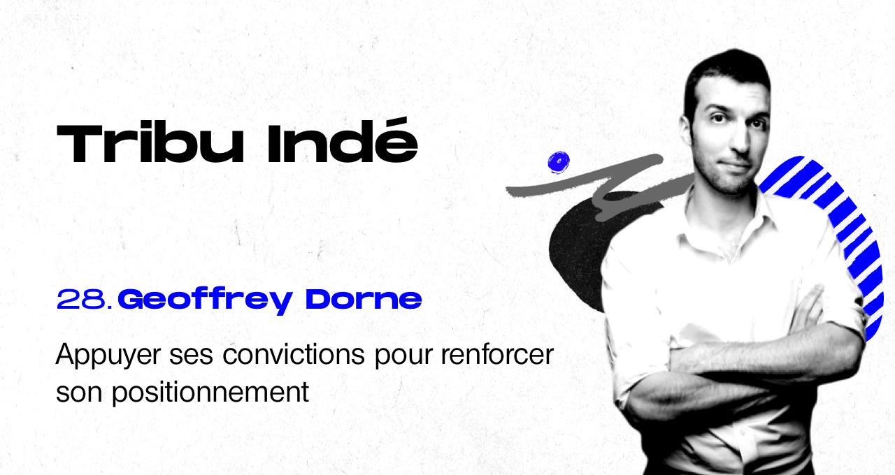 podcast freelance, Tribu Indé, geoffrey dorne, freelance, designer éthique