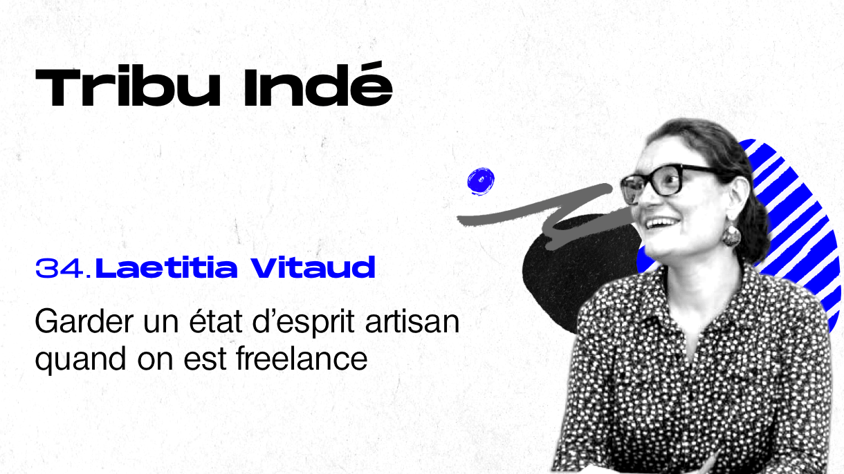 Laetitia Vitaud, Future of Work, Futur du Travail, podcast Tribu Indé freelance